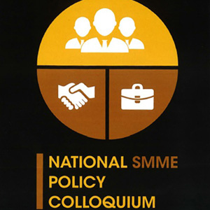 National SMME Policy Colloquium